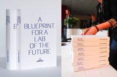 A Blueprint for A Lab of the Future    Book Design for Baltan's latest publication, A Blueprint for a Lab of the Future and Book launce event style.