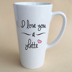 I love You -A- Latte Coffee Mug- Coffee Lover - Great Personalized Gift - Funny Mug Creations - 12oz and 17 oz Latte Mugs - Custom Keepsake Creations