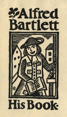 """bookplae for Alfred Bartlett ... depicts man in colonial dress holding a book and lettering """"Alfred Bartlett His Book"""""""