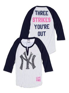 Victoria Secret ...  New York Yankees!   Victoria's Secret always makes you feel better!