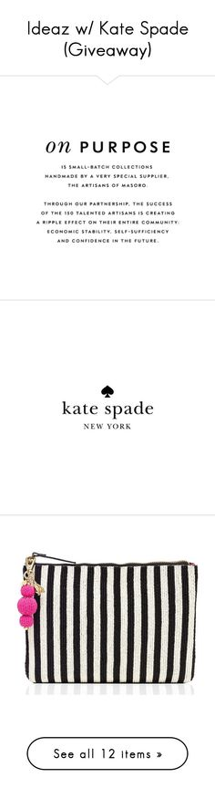 """""""Ideaz w/ Kate Spade (Giveaway)"""" by rivlyb ❤ liked on Polyvore featuring contest, katespade, November, RivlysGifts, bags, handbags, clutches, striped handbag, kate spade and black clutches"""