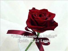 Mãe, Exemplo de Mulher - Eyshila & Liz Lanne