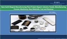 Get Details : http://www.imarcgroup.com/rare-earth-magnet-manufacturing-plant/  This prefeasibility study prudently analyzes the past, present and future trends in the Rare Earth Magnet Manufacturing Plant. Market trends, applications, manufacturers, raw materials success factors, risk factors, etc.