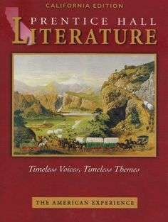 The American Experience: California Edition (Prentice Hall Literature Timeless Voices, Timeless Themes)