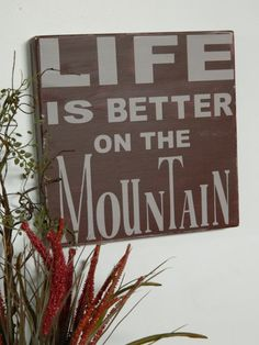 New+Life+is+better+on+the+mountain+all+by+CountryFolksCreation,+$28.00