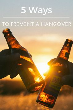 Hangover prevention | 5 Ways to prevent a hangover
