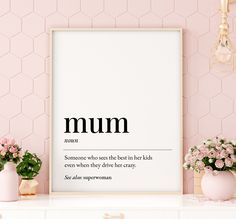 Mum Definition Printable Art, Mum Gift, Mum Printable Wall Art, Mothers Day Print, Mum Quote Prints, Mum Present *Instant Download* Presents For Mum, Gifts For Mum, Printing Websites, Online Printing, Best Mom Quotes, Bible Verse Art, Quote Prints, Nursery Wall Art