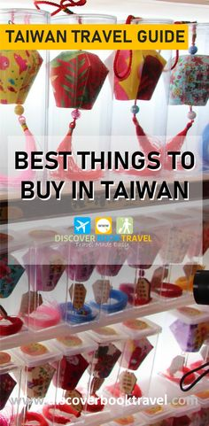 The top 20 things to buy in Taiwan.   Taiwan is not just a foodie's paradise, there's lots of fun and creative designs in their merchandise and products as well, making it one of the best places to shop in Asia.  In this comprehensive article, we list down the best things that you must buy on your trip to Taiwan.  Save this pin and click to read more.   #discoverbooktravel #taiwanthingstobuy #taiwn #taiwantravel #taiwanshopping