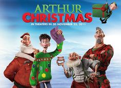 Arthur Christmas. Great Christmas movie!