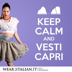 Keep Calm  Wear Capri