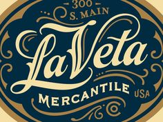 La Veta Mercantile by Jared Jacob - Dribbble