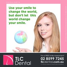 #HealthyTip — Use your smile to change the world… / For a Free Smile Assessment*, please call 02 8599 7245 - www.tlcdental.com.au / (*) Please call our office for Terms & Conditions. #SmileDocs #SmileDeals #drhoffenberg #tlcdental #australia #dental #practice #cosmetic #job #tmj #dentistry #invisalign #whitening #filler #care #dentist #porcelain #crowns #veneers #implant #clearbraces #teeth