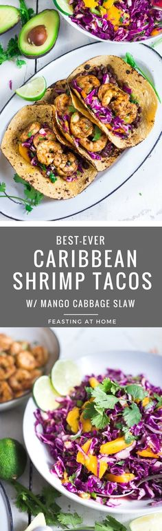 Caribbean Shrimp Tacos- can be made in 30 minutes! With Cuban Style black beans and Mango- Cabbage Slaw. Super light and refreshing!