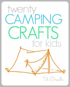 """20 camping DIY projects will keep kids entertained rain or shine. Make glow stick lanterns as nightlights, a painted """"rock"""" concert or a juice bottle bug catcher while enjoying the great outdoors."""