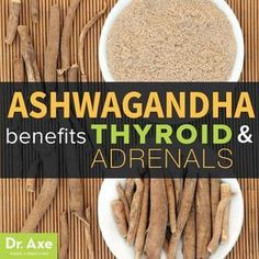 I LOVE this herb. It's truly changed my life -- Ashwagandha Benefits Thyroid & Adrenals #Therightdietformythyroid