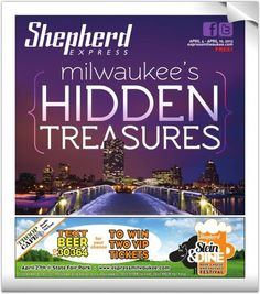 2013 City Guide :: Hidden Treasures :: Shepherd Express: Milwaukee's best guide to events, music, news and dining