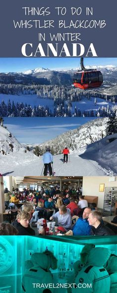 20 things to do in winter in Whistler Blackcomb, British Columbia, Canada.