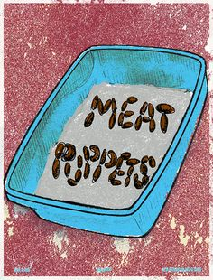 #Meat Puppet Gigposter