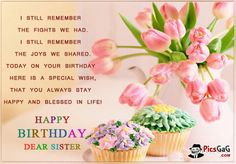 Best Happy and Funny Birthday Wishes for Sister with Images, Quotes and Poems. These birthday wishes for sister are from friends, in laws and family. Happy Birthday Dear Sister, Happy Birthday Sms, Birthday Messages For Sister, Happy Birthday Wishes Messages, Sister Birthday Quotes, Birthday Wishes Funny, Birthday Greetings, Sister Quotes, Birthday Cards