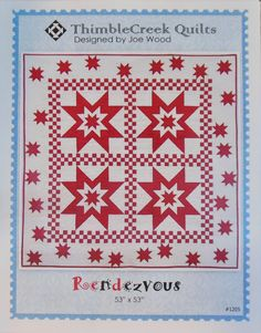 "Quilt pattern designed by Joe Wood of Thimble Creek Quilts - Rendezvous -  Finished size about 53"" by 53"""