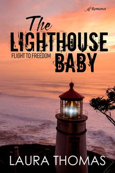 The Lighthouse Baby - Laura Thomas Author Laura Thomas, Waiting For Love, Book Trailers, Page Turner, The Draw, Interesting Reads, So Little Time, Fiction, Novels