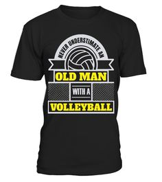 """# Never Underestimate An Old Man With a Volleyball T-Shirt .  Special Offer, not available in shops      Comes in a variety of styles and colours      Buy yours now before it is too late!      Secured payment via Visa / Mastercard / Amex / PayPal      How to place an order            Choose the model from the drop-down menu      Click on """"Buy it now""""      Choose the size and the quantity      Add your delivery address and bank details      And that's it!      Tags: This t shirt makes for a…"""