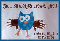 Owl Always Love You from Your Fingers to your Toes teaching children gratitude. Includes activities for Little Hoot by Amy Krouse Rosenthal for the Virtual Book Club for Kids by The Educators' Spin On It. {OWL WEEK} so cute! i love owls! Fathers Day Crafts, Valentine Day Crafts, Holiday Crafts, Valentine Stuff, Holiday Ideas, Projects For Kids, Crafts For Kids, Craft Projects, Craft Ideas