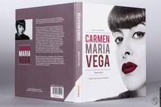 Couverture du livre - Carmen Maria Vega - Le livre. Écrit par Pierre-Yves Paris, édité par F2F Music Publishing, conçu et mis en pages par Fanny Heusèle. Photo de couverture par FrankRJ.