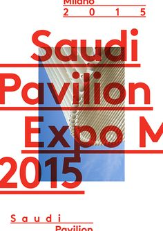 Saudi Pavilion Expo 2015 on Behance