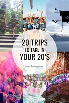 20 trips to take in