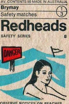 safety series: redheads - brymay safety matches [via ray gerrod on flickr]