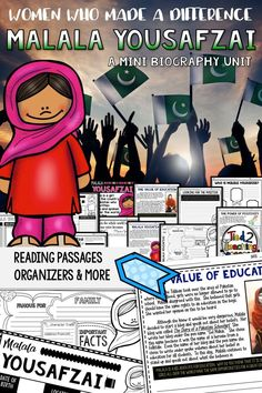 Use this Malala Yousafzai Mini Biography Unit to help you study and organize your learning about a woman who provides a leading voice in the fight for educational equality. Included in this mini-unit you will find short reading passages, organizers, inter