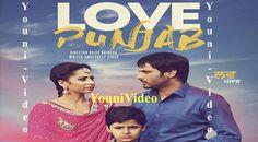 Love Punjab Full Punjabi Movie 2016 – Amrinder Gill YouniVideo