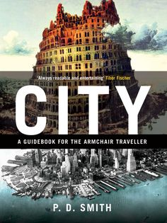 CITY: A Guidebook for the Armchair Traveller