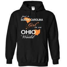 Just A South Carolina Girl In A Ohio World T Shirts, Hoodies. Get it here ==► https://www.sunfrog.com/Valentines/-28SCJustCam002-29-Just-A-South-Carolina-Girl-In-A-Ohio-World-Black-Hoodie.html?41382
