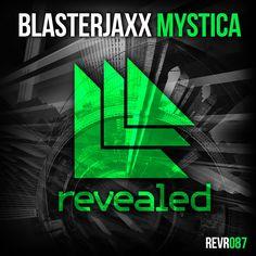 Mystica - Blasterjaxx                                    Revealed Recording REVR087