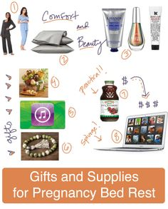Supplies, gifts, and tips for pregnancy bed rest.