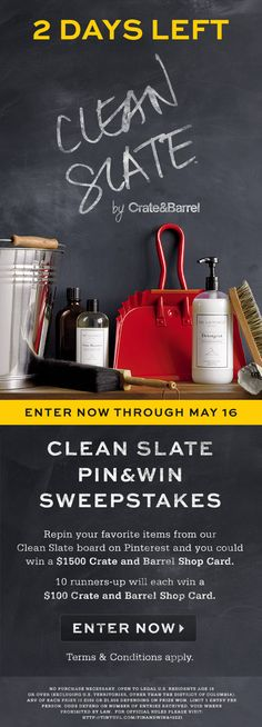 2 days left to enter our Clean Slate Pin Sweepstakes to win a $1500 shop card! 10 runners-up also each receive a $100 shop card