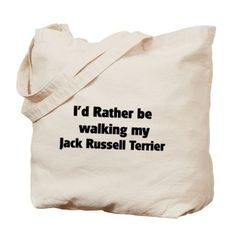 Rather: Jack Russell Terrier Tote Bag on CafePress.com