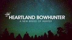 Coming to Outdoor Channel July 2013 Created by MammothMedia. Bow Hunter, Heartland, Outdoor Life, Fly Fishing, Channel, Bowhunting, Wilderness, Outdoors, Guys