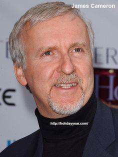 Aug 16 - James Cameron, Canadian film director, producer, screenwriter, editor and inventor was Born Today. For more famous birthdays http://holidayyear.com/birthdays/