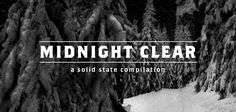 """Christmas compilation """"Midnight Clear,"""" featuring Fit For A King, Forevermore and more by Anthony Ibarra 