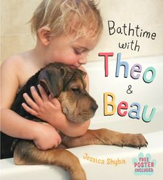 Bathtime with Theo & Beau children's book by author Jessica Shyba #sponsored book review