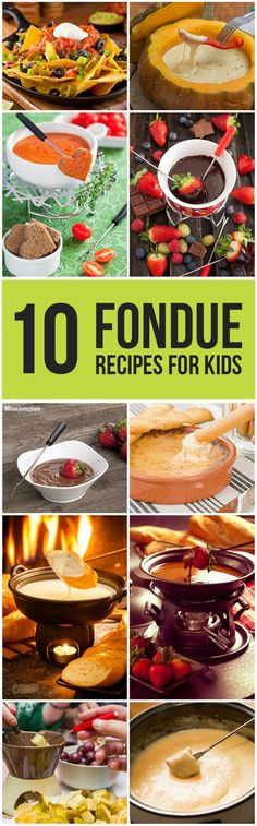 Top 10 Fondue Recipes For Your Kid: here are ten incredible fondue recipes for your #toddlers