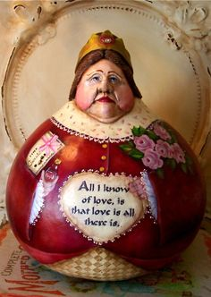 Queen Of Hearts Gourd ~ One of a kind, Folk Art by Penny - - - This is so creative! Hope it's a cookie jar! My Funny Valentine, Valentines Diy, Decorative Gourds, Hand Painted Gourds, Rum, Pattern Art, Art Patterns, Gourd Art, Tole Painting