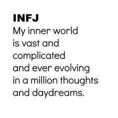As an avid INFJ, I agree with this statement