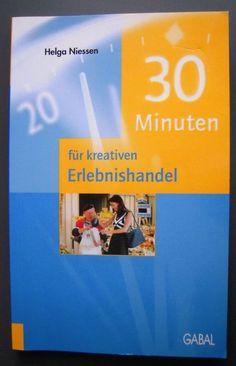 30 Minuten für kreativen Erlebnishandel, Handel, Einzelhandel, Kreativ, Idee