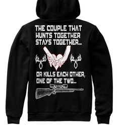 Couple Hunting Hoodies!Limited Edition. Black T-Shirt Back
