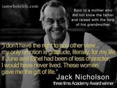Jack Nicholson quote.