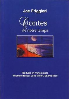 """littérature : Contes De Notre Temps de Joe Friggieri"